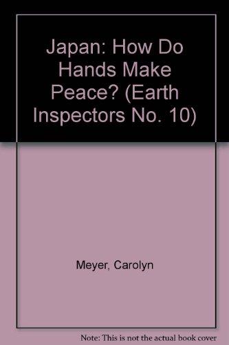 9780070480056: Japan: How Do Hands Make Peace? (Earth Inspectors No. 10)