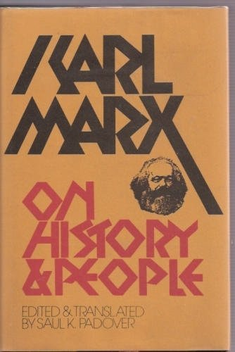 9780070481008: Karl Marx on History and People