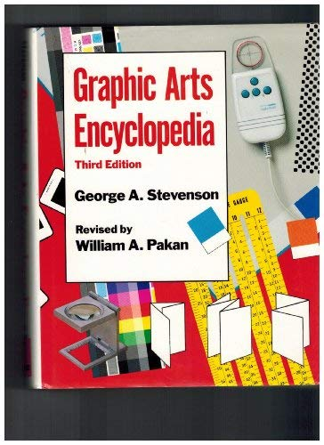 Graphics Arts Encyclopedia: George A. Stevenson