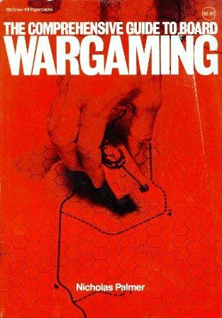 9780070481909: The Comprehensive Guide to Board Wargaming