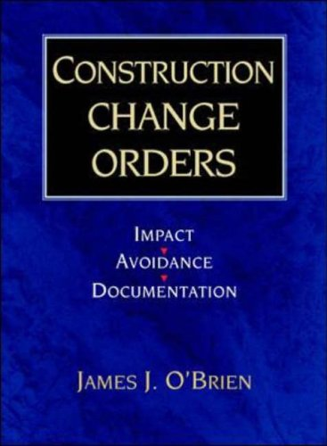 9780070482340: Construction Change Orders: Impact, Avoidance and Documentation