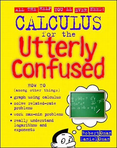 9780070482616: Calculus for the Utterly Confused (Utterly Confused Series)