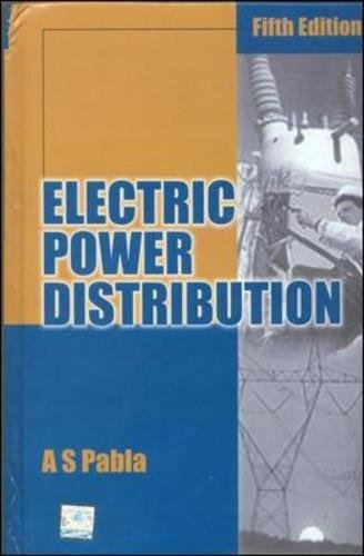 Electric Power Distribution ( 5th Edition ): A. S. Pabla