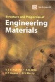 9780070482876: Structure and Properties of Engineering Materials