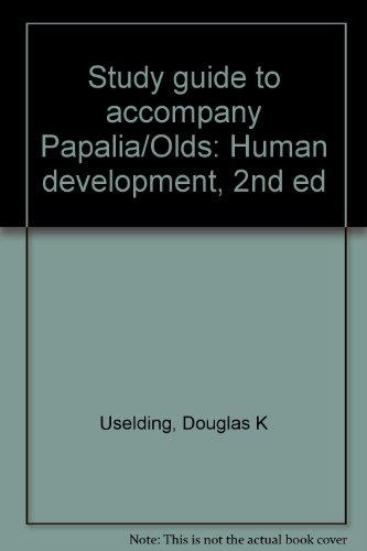 9780070483941: Study guide to accompany Papalia/Olds: Human development, 2nd ed
