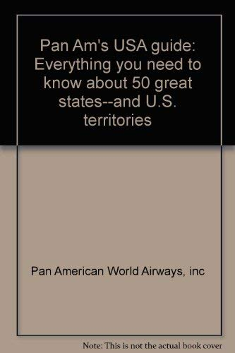 9780070484221: Pan Am's USA guide: Everything you need to know about 50 great states--and U.S. territories