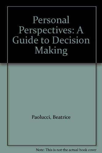 9780070484382: Personal Perspectives: A Guide to Decision Making