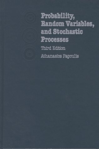 9780070484771: Probability, Random Variables, and Stochastic Processes (Mcgraw-Hill Series in Electrical Engineering. Communications and Signal Processing)