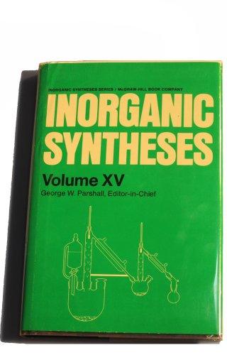 9780070485211: Inorganic Syntheses: v. 15