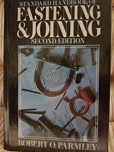 9780070485228: Standard Handbook of Fastening and Joining