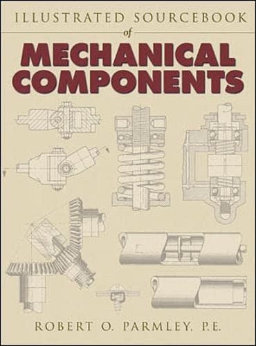 9780070486171: Illustrated Sourcebook of Mechanical Components