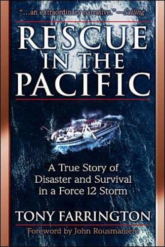 9780070486195: Rescue in the Pacific: A True Story of Disaster and Survival in a Force 12 Storm