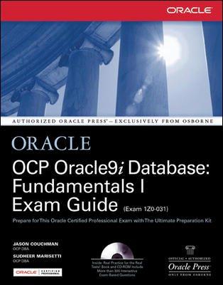OCP Oracle9i Database: Fundamentals I Exam Guide: Jason Couchman,Sudheer Marisetti