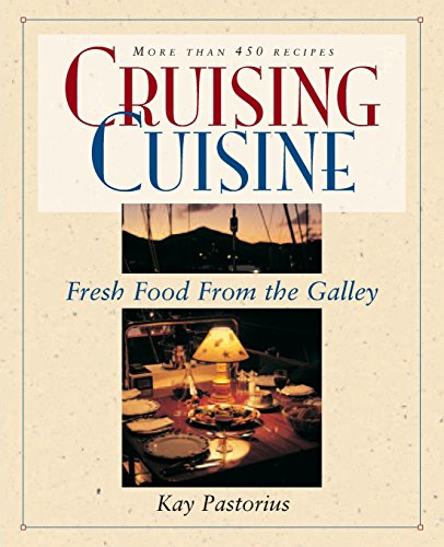 9780070487031: Cruising Cuisine: Fresh Food from the Galley