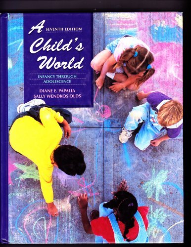 9780070487659: A Child's World: Infancy Through Adolescence