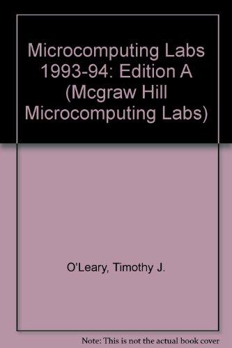 Microcomputing Labs/Edition A (Mcgraw Hill Microcomputing Labs): O'Leary, Timothy, Williams,