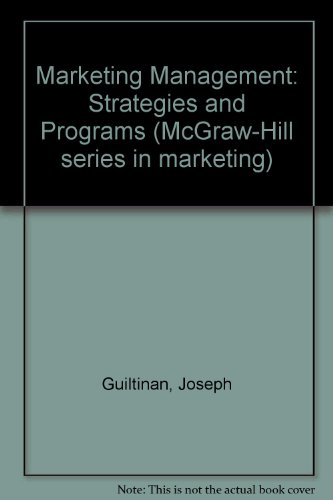 9780070489424: Marketing Management: Strategies and Programs (McGraw-Hill series in marketing)