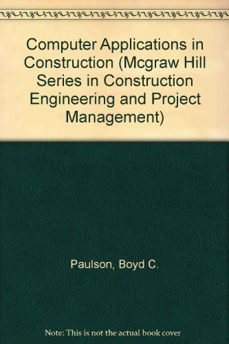 9780070489677: Computer Applications in Construction (Mcgraw Hill Series in Construction Engineering and Project Management)