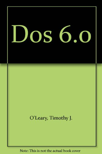 9780070489967: DOS 6 (The McGraw-Hill microcomputing system series)