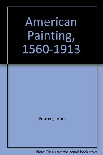 9780070490185: American Painting 1560-1913