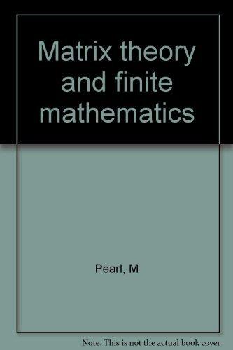 9780070490277: Matrix theory and finite mathematics (International series in pure and applied mathematics)