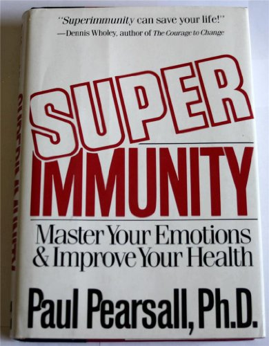 9780070490284: Superimmunity: Master Your Emotions and Improve Your Personal Health