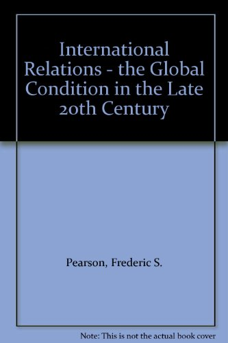 9780070490819: International Relations - the Global Condition in the Late 20th Century