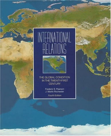 9780070490833: International Relations: The Global Condition in the Twenty-First Century