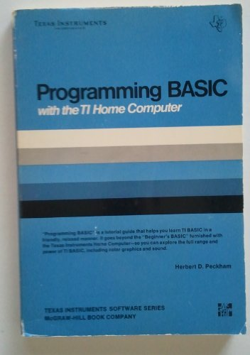 9780070491564: Programming Basic With the TI Home Computer (Texas Instruments software series)