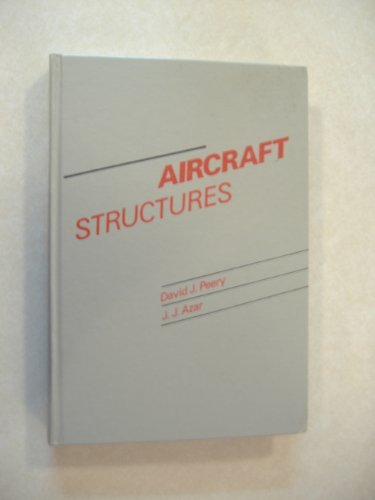 Aircraft Structures, 2nd Edition: Peery, David J.;