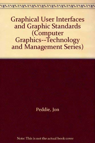 9780070492158: Graphical User Interfaces and Graphic Standards (Computer Graphics--Technology and Management Series)
