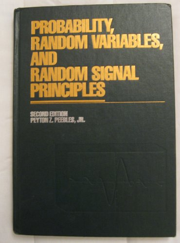 9780070492196: Probability, Random Variables and Random Signal Principles (McGraw-Hill series in electrical engineering)