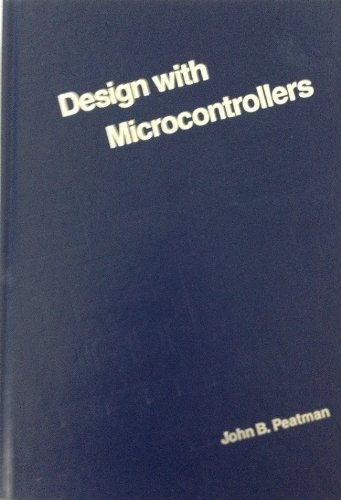 Design with Microcontrollers.