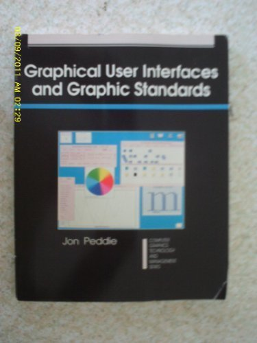 9780070492547: Graphical User Interfaces and Graphic Standards (Computer Graphics Technology and Management Series)