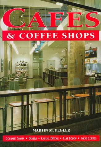 9780070493933: Cafes & Coffee Shops