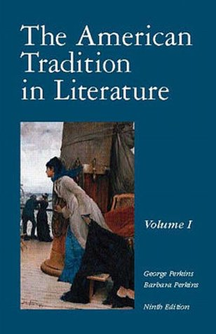 9780070494213: The American Tradition in Literature: v. 1