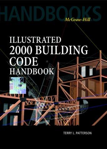 9780070494374: Illustrated 2000 Building Code Handbook (McGraw-Hill Handbooks)