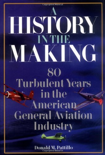 9780070494480: A History in the Making: 80 Turbulent Years in the American General Aviation History