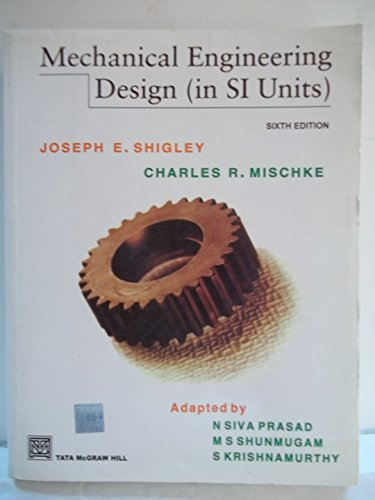 9780070494626: Mechanical Engineering Design (In SI Units) [Paperback] by