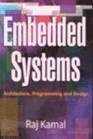 9780070494701: Embedded Systems: Architecture, Programming and Design (Core Concepts in Electrical Engineering)