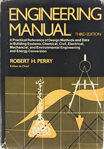9780070494763: Engineering Manual: A Practical Reference of Design Methods and Data in Building Systems, Chemical, Civil, Electrical, Mechanical, and Environmental