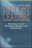 Thought leaders: The source code of exceptional managers and entrepreneurs