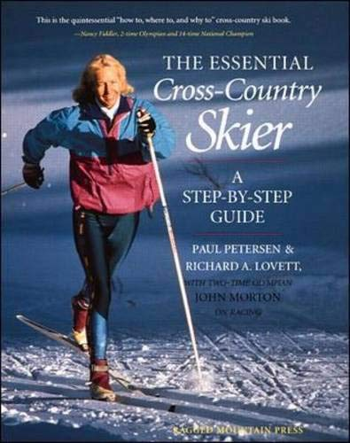 The Essential Cross-Country Skier: Rick Lovett,Paul Petersen