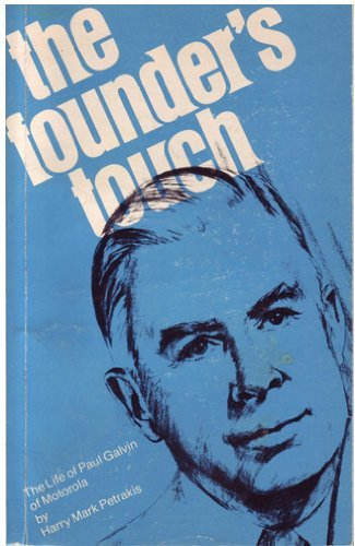 9780070496606: The founder's touch: The life of Paul Galvin of Motorola