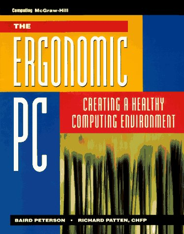 9780070496644: Ergonomic PC: Creating a Healthy Computing Environment
