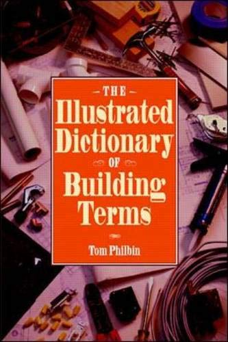 9780070497290: The Illustrated Dictionary of Building Terms