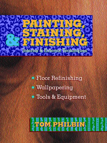 9780070497306: Painting, Staining, and Finishing