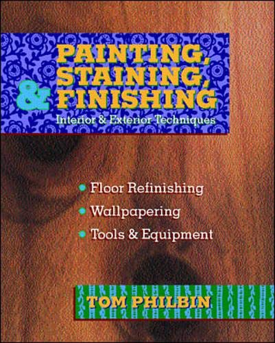 9780070497313: Painting, Staining and Finishing