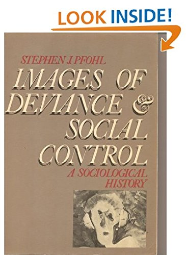 9780070497573: Images of Deviance and Social Control: A Sociological History