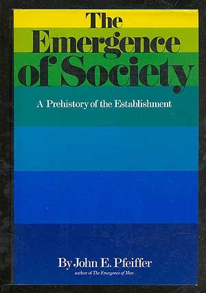 9780070497580: Emergence of Society: A Prehistory of the Establishment